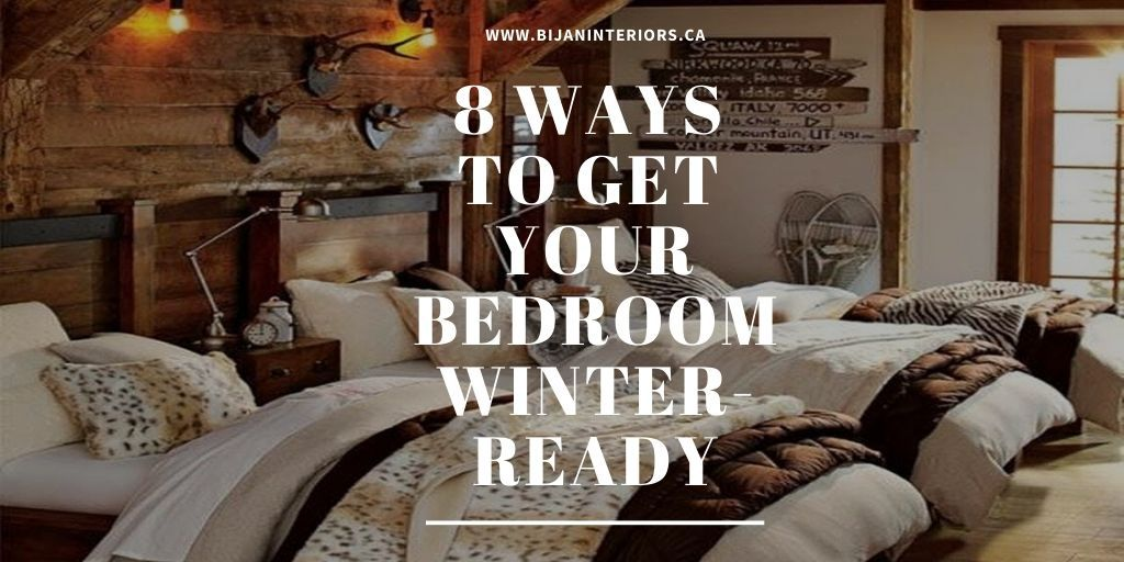 8 Ways to Get Your Bedroom Winter-Ready